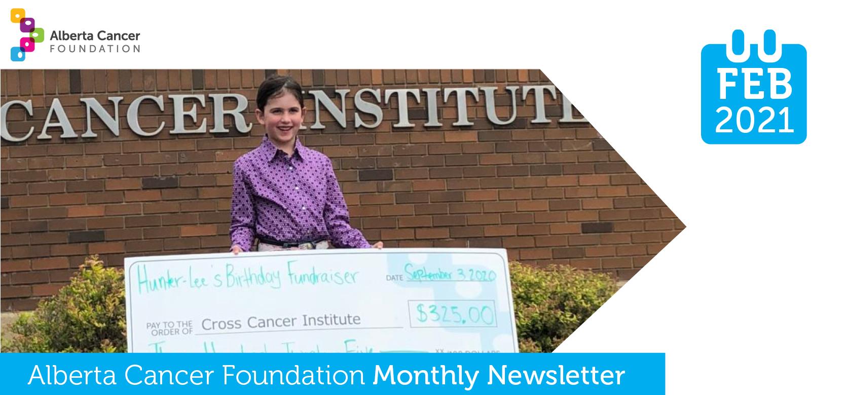 Alberta Cancer Foundation Monthly News